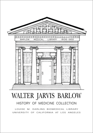 Walter Jarvis Barlow History of Medicine Collection Fund