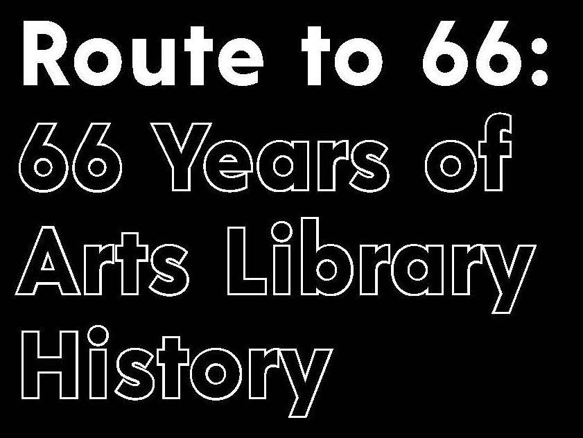 Route to 66: 66 years of arts library history exhibit logo