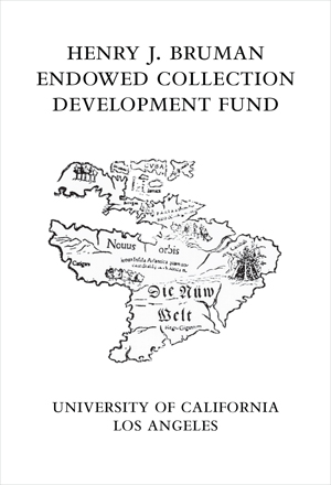 Henry J. Bruman Endowed Collection Development Fund