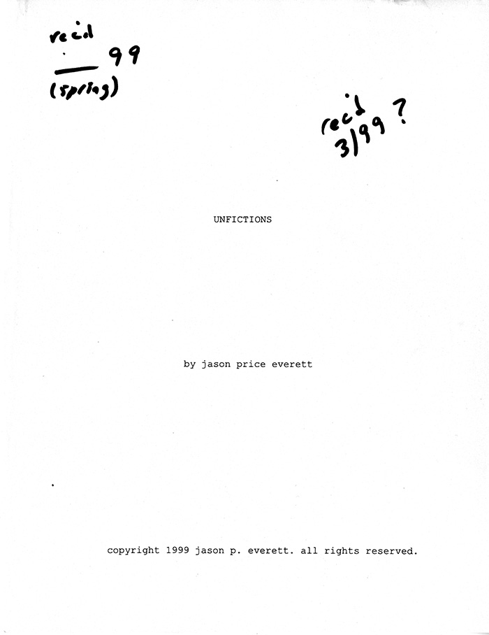 Image of Title Page for Unfictions by Jason Price Everett.