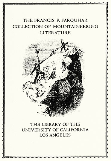 The Francis P. Farquhar Mountaineering Collection and Endowment Fund