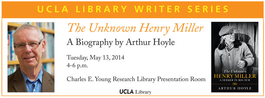 The Unknown Henry Miller : A Biography by Arthur Hoyle
