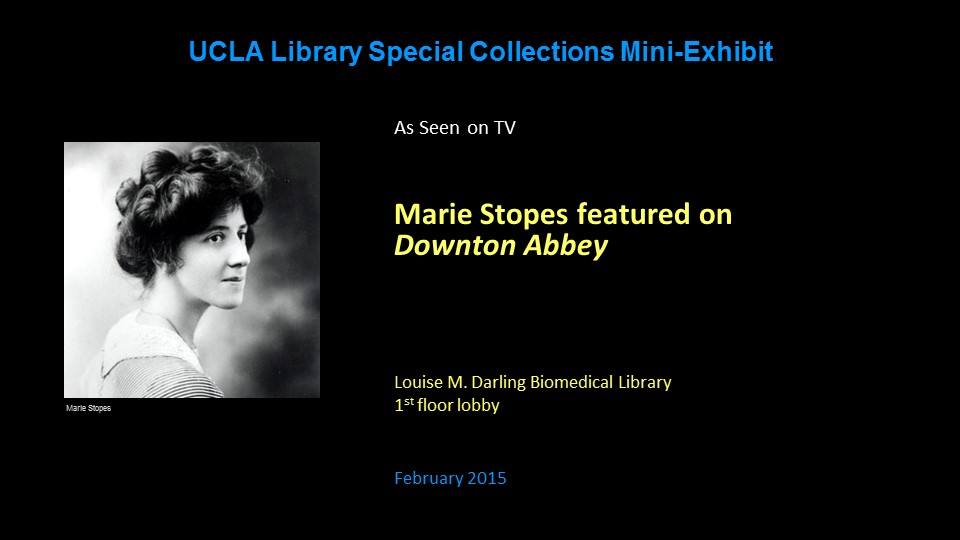 Marie Stopes Downton Abbey exhibit
