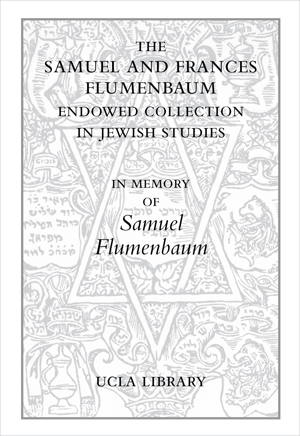 The Samuel Flumenbaum Endowed Collection in Jewish Studies