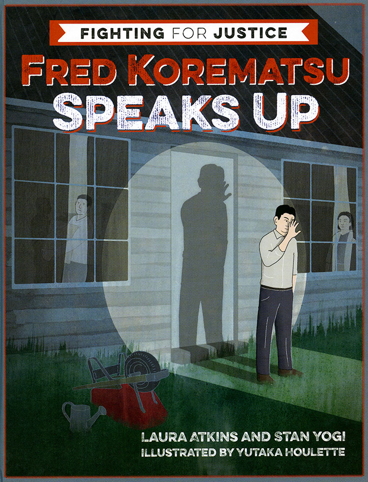 Image of book cover of Fred Korematsu Speaks Up