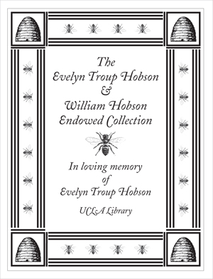 The Evelyn Troup Hobson and William Hobson Endowed Collection