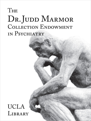 The Dr. Judd Marmor Collection Endowment in Psychiatry