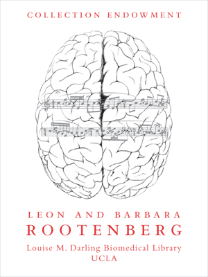 Leon and Barbara Rootenberg Collection Endowment for the Study of Music and the Brain