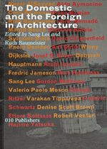 Book cover, The Domestic and the Foreign in Architecture
