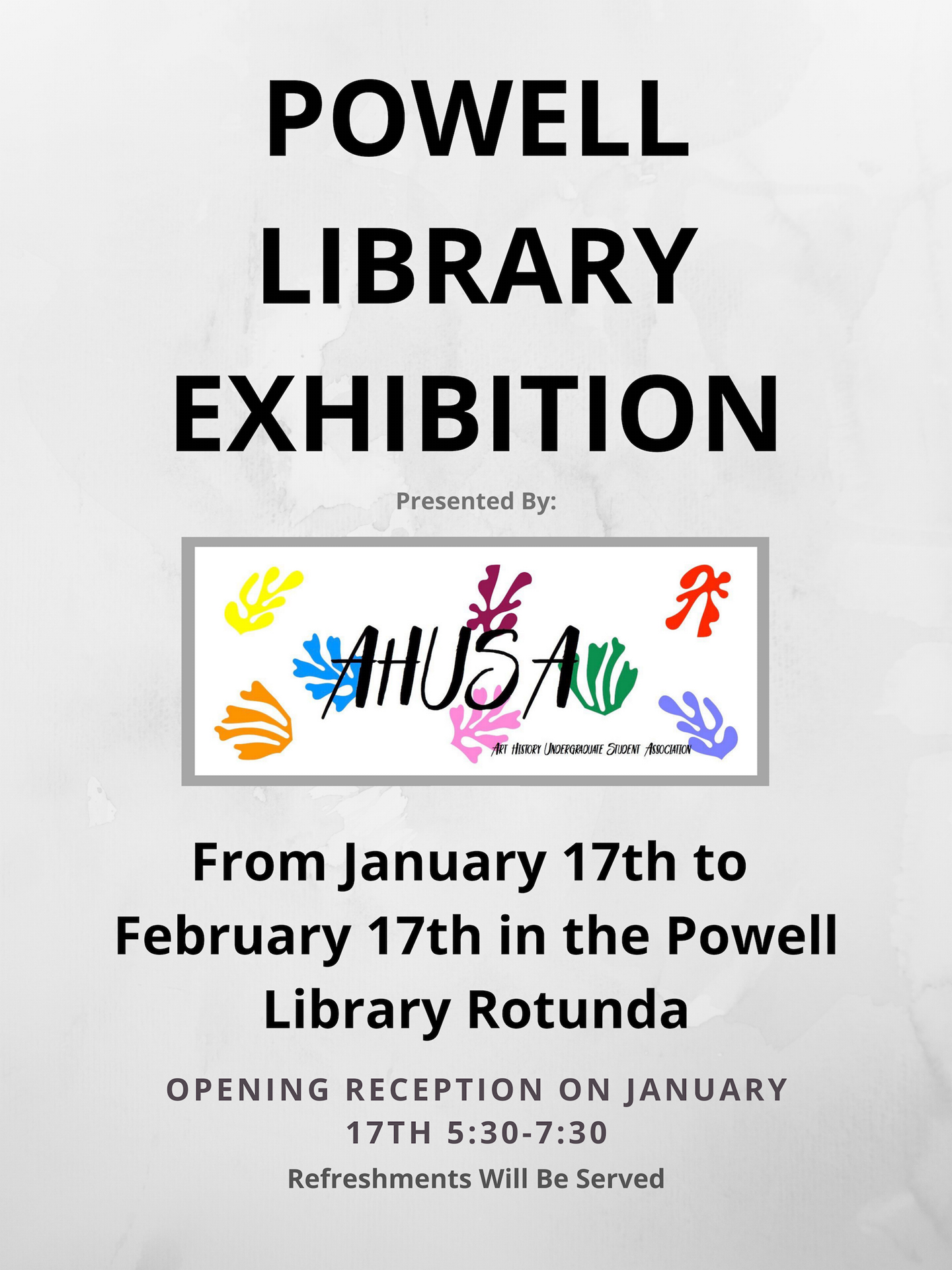 Powell library AHUSA Exhibition Flyer