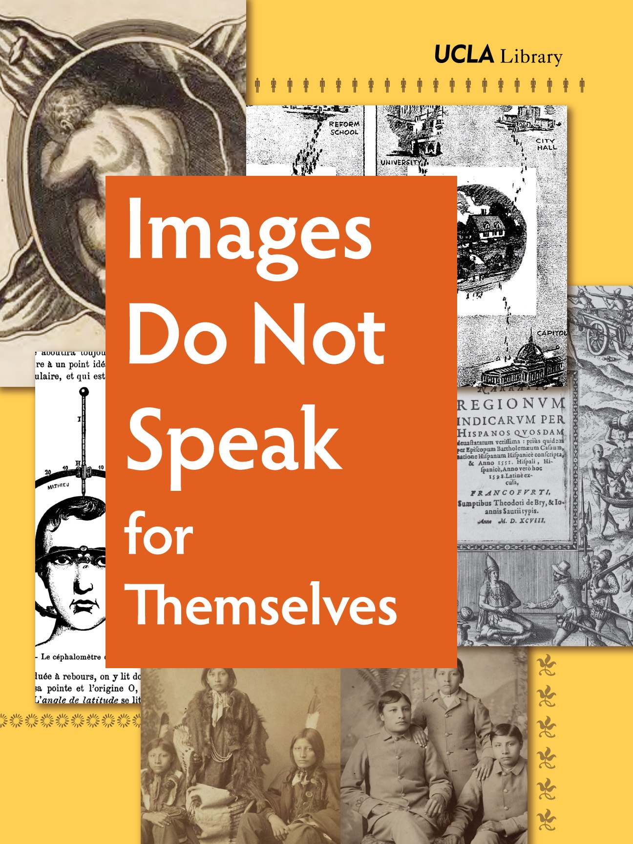 Images Do Not Speak for Themselves exhibit poster