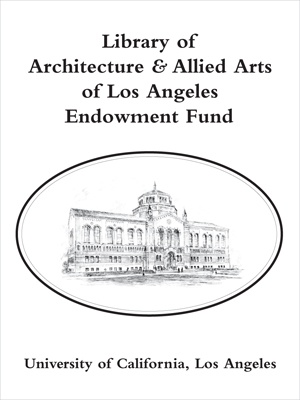 Library of Architecture and Allied Arts of Los Angeles Endowment Fund