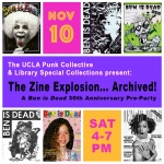 The Zine Explosion... Archived! A Ben is Dead 30th Anniversary Pre-party announcement