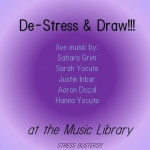 De-Stress and Draw with Live Music at the Music Library