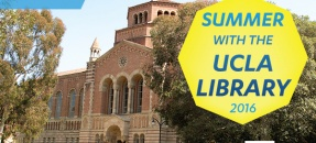 Summer with UCLA Library Email Banner