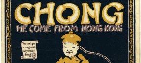 Sheet music cover for Chong, He Come From Hong Kong, 1919