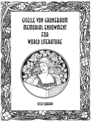 Giselle von Grunebaum Memorial Endowment for World Literature