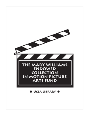 The Mary Williams Endowed Collection in Motion Picture Arts Fund
